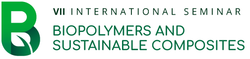 VII International Seminar Biopolymers and Sustainable Composites